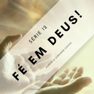 Fé em Deus 12