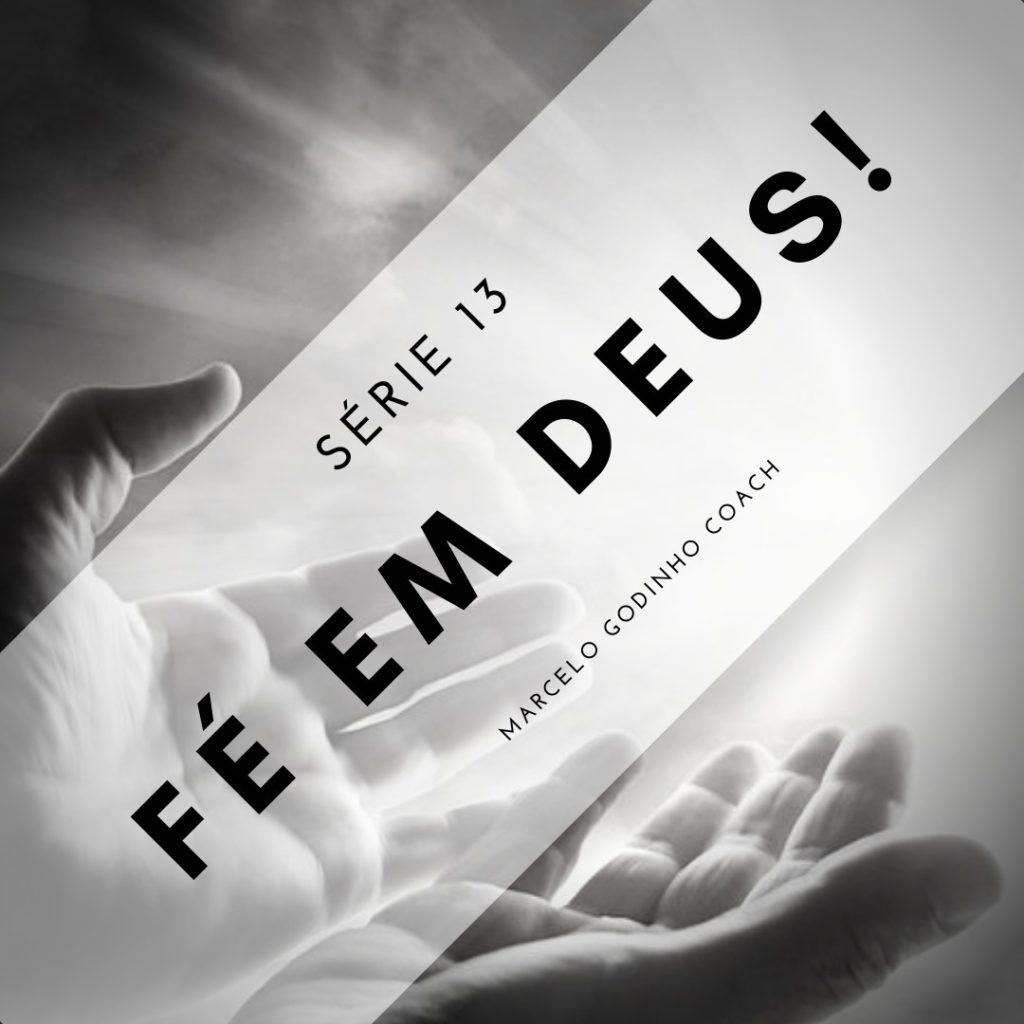 Fé em Deus 13