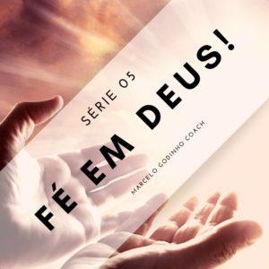 Fé em Deus 05