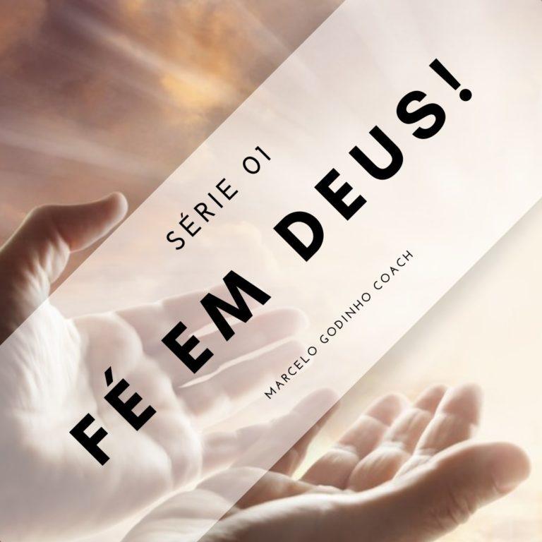 Fé em Deus 01