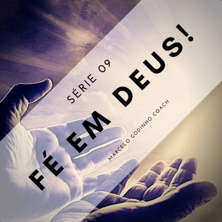 Fé em Deus 09