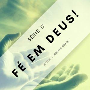 Fé Em Deus 17 - Amor