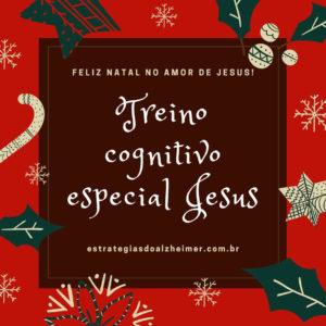 Treino Cognitivo de Natal Jesus