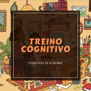 Treino Cognitivo - Ensino Remoto